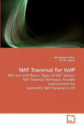 NAT Traversal for VoIP - Md Zabedul Akbar, A. H. M. Jakaria (ISBN: 9783639255706)