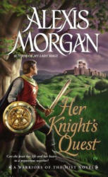 Her Knight's Quest - Alexis Morgan (ISBN: 9780451239594)
