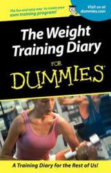 Weight Training Diary for Dummies - Allen St John (ISBN: 9780764553363)