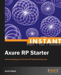 Instant Axure RP Starter - Amit Daliot (ISBN: 9781849695169)