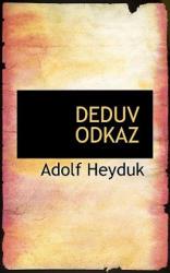Deduv Odkaz - Adolf Heyduk (ISBN: 9781117811901)