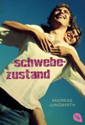 Schwebezustand - Andreas Jungwirth (ISBN: 9783570310816)