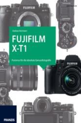 Fujifilm X-T1 - Andreas Herrmann (ISBN: 9783645603751)