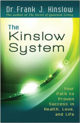 The Kinslow System: Your Path to Proven Success in Health, Love, and Life, Paperback (ISBN: 9781401942793)