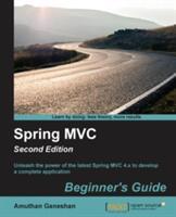 Spring MVC Beginners Guide (ISBN: 9781785880636)
