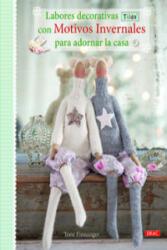 Labores decorativas tilda con motivos invernales para decorar la casa - Tone Finnanger, Ana María Aznar (ISBN: 9788498744163)