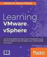 Learning VMware vSphere (ISBN: 9781782174158)