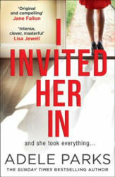 I Invited Her In - Adele Parks (ISBN: 9780008284619)