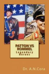 Patton Vs Rommel - Dr a N Cora (ISBN: 9781490501376)