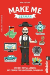 Make me German! - Adam Fletcher (ISBN: 9783548375595)