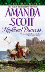 Highland Princess - Amanda Scott (ISBN: 9780446614627)
