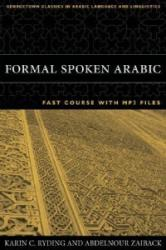 Formal Spoken Arabic FAST Course with MP3 Files - Karin C. Ryding, Abdelnour Zaiback (ISBN: 9781589011069)