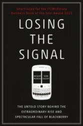 Losing the Signal - Jacquie McNish (ISBN: 9781847941725)