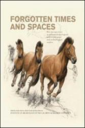 Forgotten times and spaces - Sandra Sázelová, Martin Novák, Alena Mizerová (ISBN: 9788021077812)