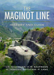 Maginot Line - History and Guide (ISBN: 9781526711519)