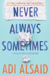 Never Always Sometimes - Adi Alsaid (ISBN: 9780373212101)