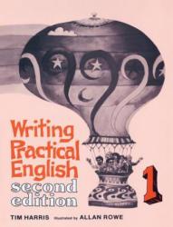 Writing Practical English 1 - Tim Harris, Allan Rowe (ISBN: 9780155709157)
