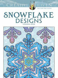 Creative Haven Snowflake Designs Coloring Book (ISBN: 9780486791852)
