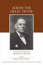Across the Great Divide - Abraham Coralnik (ISBN: 9780595345731)