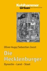 Die Mecklenburger - Oliver Auge, Sebastian Joost (ISBN: 9783170205451)