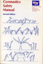 Gymnastics Safety Manual - Norman Barnes, Eugene Wettstone, Raleigh DeGeer Amyx, United States Gymnastics Safety Association (ISBN: 9780271002422)