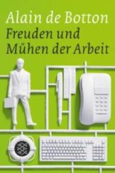 Freuden und Mühen der Arbeit - Alain de Botton, Bernhard Robben (ISBN: 9783596175178)