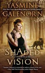 Shaded Vision - An Otherworld Novel (2012)