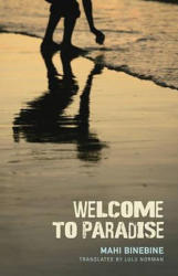 Welcome to Paradise - Mahi Binebine, Lulu Norman, Anderson Tepper (ISBN: 9781935639275)