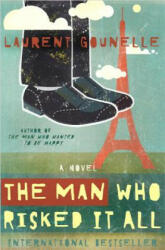 The Man Who Risked It All (ISBN: 9781401938147)