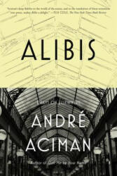 Alibis: Essays on Elsewhere (ISBN: 9781250013989)