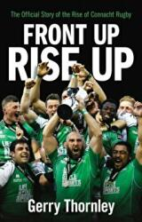Front Up, Rise Up - Gerry Thornley (ISBN: 9781848272392)