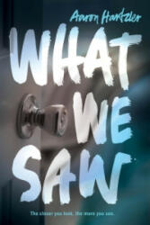 What We Saw (ISBN: 9780062430625)