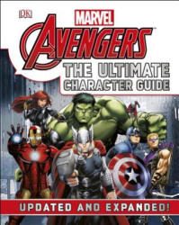Marvel the Avengers: The Ultimate Character Guide (ISBN: 9781465430014)