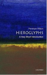 Hieroglyphs: A Very Short Introduction (2004)