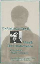 Unknown Orwell and Orwell: The Transformation (ISBN: 9780804723428)