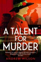 Talent for Murder - Andrew Wilson (ISBN: 9781471148248)