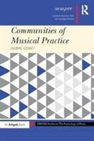 Communities of Musical Practice (ISBN: 9781138092457)