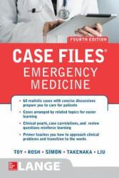 Case Files Emergency Medicine, Fourth Edition (ISBN: 9781259640827)