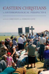 Eastern Christians in Anthropological Perspective (ISBN: 9780520260566)