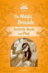 Classic Tales Second Edition: Level 5: The Magic Brocade Activity Book & Play (ISBN: 9780194239639)