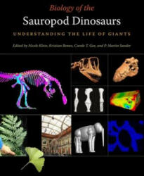 Biology of the Sauropod Dinosaurs: Understanding the Life of Giants (ISBN: 9780253355089)