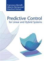 Predictive Control for Linear and Hybrid Systems (ISBN: 9781107016880)