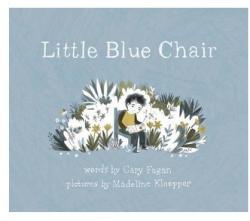 Little Blue Chair (ISBN: 9781770497559)