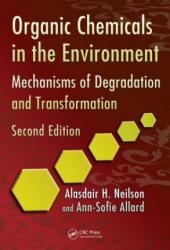 Organic Chemicals in the Environment - Alasdair H Neilson (ISBN: 9781439826379)
