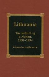 Lithuania - Alexandra Ashbourne (ISBN: 9780739100271)