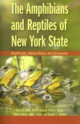 Amphibians and Reptiles of New York State - James P. Gibbs, Alvin R. Breisch, Peter K. Ducey, Glenn Johnson, John Behler, Richard Bothner (ISBN: 9780195304442)