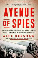 Avenue of Spies - Alex Kershaw (ISBN: 9780804140058)
