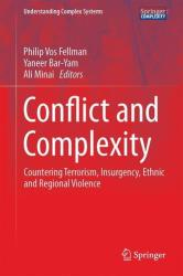 Conflict and Complexity - Philip vos Fellman, Yaneer Bar-Yam, Ali A. Minai (ISBN: 9781493917044)