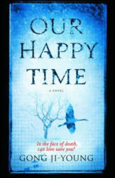 Our Happy Time (ISBN: 9781476730455)