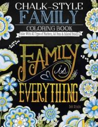 Chalk-Style Family Coloring Book - Deb Strain (ISBN: 9781497201743)